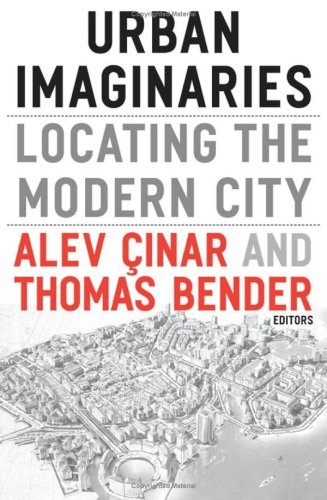 9780816648016: Urban Imaginaries: Locating the Modern City