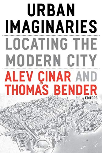 9780816648023: Urban Imaginaries: Locating the Modern City