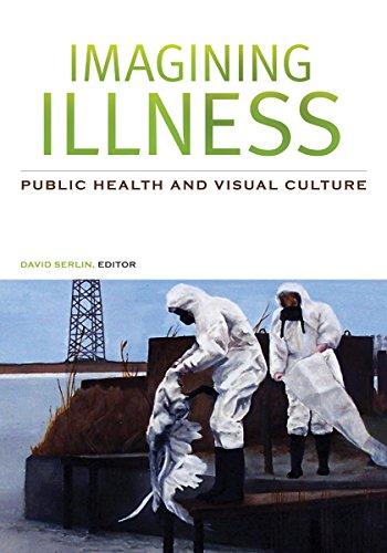Imagining Illness: Public Health and Visual Culture