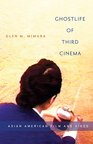 9780816648313: Ghostlife of Third Cinema: Asian American Film and Video