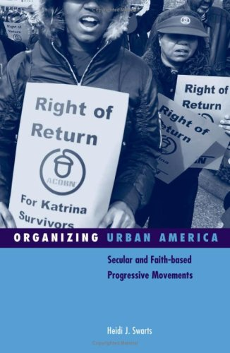 9780816648382: Organizing Urban America: Secular and Faith-based Progressive Movements (Social Movements, Protest and Contention)