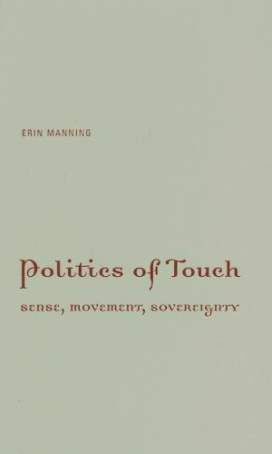 9780816648443: Politics of Touch: Sense, Movement, Sovereignty