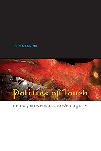 9780816648450: Politics of Touch: Sense, Movement, Sovereignty