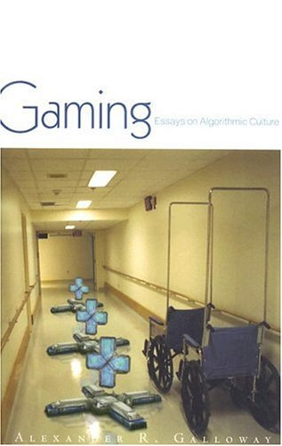 9780816648511: Gaming: Essays On Algorithmic Culture (Electronic Mediations)