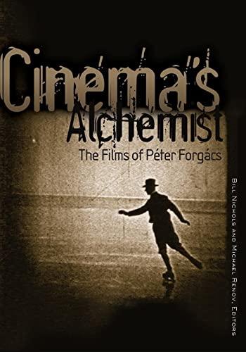 9780816648757: Cinema's Alchemist: The Films of Peter Forgacs