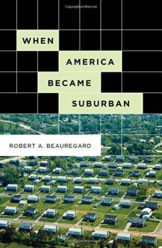 9780816648849: When America Became Suburban