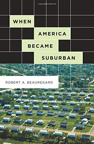 9780816648856: When America Became Suburban