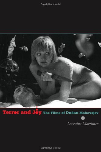 9780816648863: Terror and Joy: The Films of Dusan Makavejev