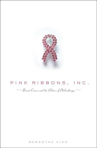 9780816648986: Pink Ribbons, Inc.: Breast Cancer and the Politics of Philanthropy