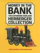 9780816649037: Money In The Bank: The Katherine Kierland Herberger Collection