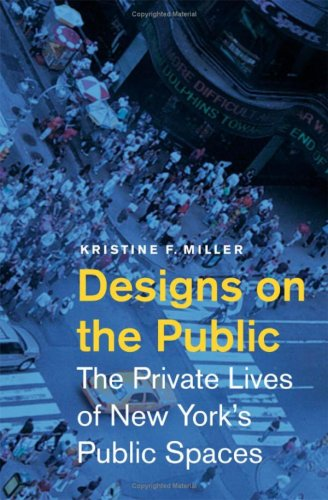 9780816649099: Designs on the Public: The Private Lives of New York's Public Spaces