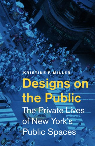9780816649105: Designs on the Public: The Private Lives of New York's Public Spaces