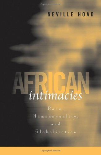 9780816649150: African Intimacies: Race, Homosexuality, and Globalization
