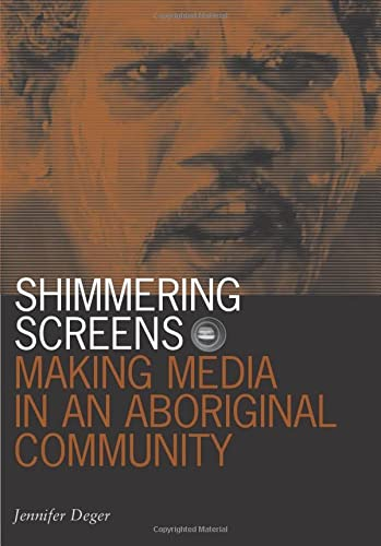 9780816649228: Shimmering Screens: Making Media in an Aboriginal Community (Visible Evidence (Paperback))