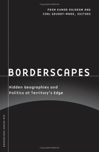 9780816649259: Borderscapes: Hidden Geographies and Politics at Territory's Edge (Barrows Lectures)