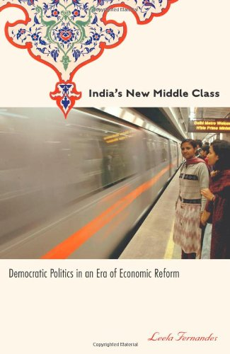 9780816649273: India's New Middle Class: Democratic Politics in an Era of Economic Reform