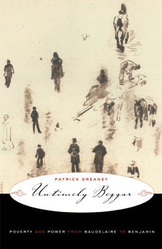 9780816649518: Untimely Beggar: Poverty and Power from Baudelaire to Benjamin