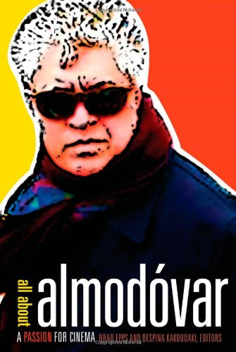 9780816649600: All about Almodovar: A Passion for Cinema