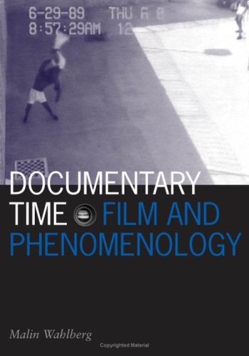 9780816649686: Documentary Time: Film and Phenomenology