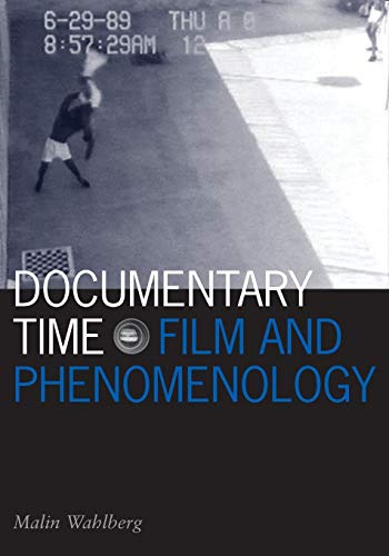 9780816649693: Documentary Time: Film and Phenomenology