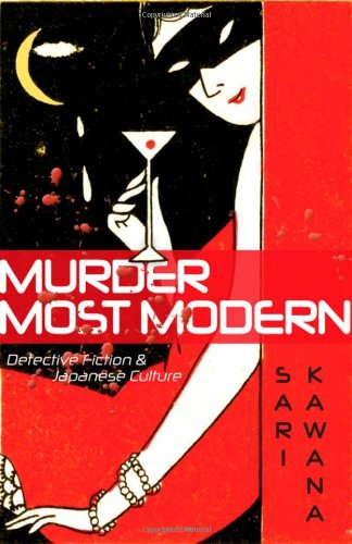 9780816650255: Murder Most Modern: Detective Fiction and Japanese Culture
