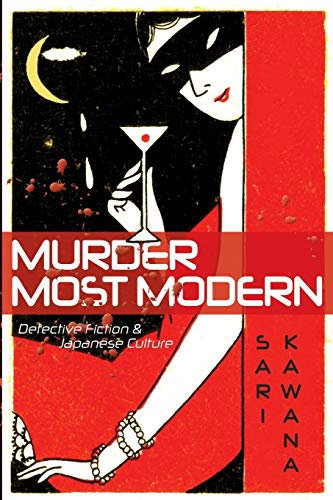 9780816650262: Murder Most Modern: Detective Fiction and Japanese Culture