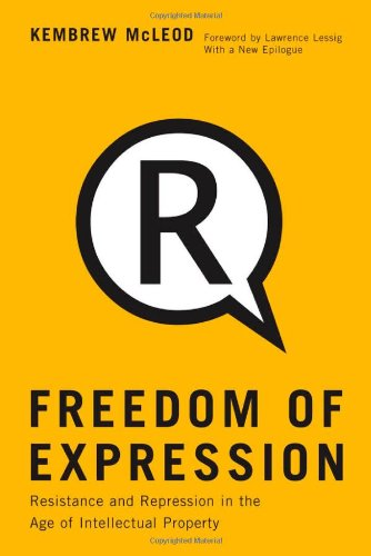 9780816650316: Freedom of Expression: Resistance and Repression in the Age of Intellectual Property