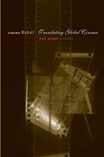 9780816650422: Cinema Babel: Translating Global Cinema