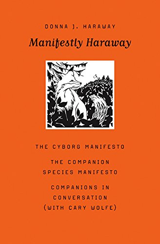 9780816650477: Manifestly Haraway (Posthumanities)