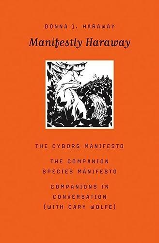 9780816650484: Manifestly Haraway: 37 (Posthumanities)