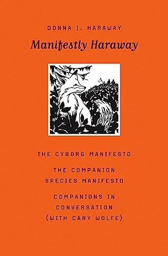 9780816650484: Manifestly Haraway (Posthumanities)