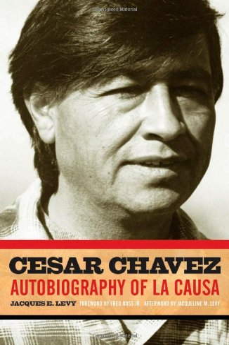 9780816650491: Cesar Chavez: Autobiography of La Causa