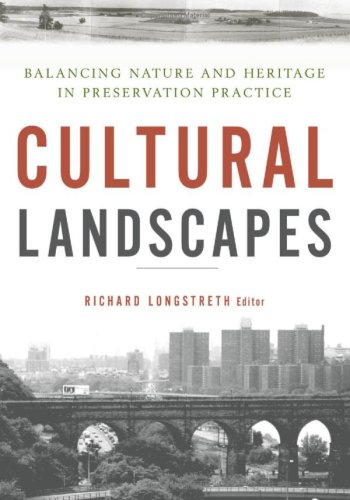 9780816650989: Cultural Landscapes: Balancing Nature and Heritage in Preservation Practice