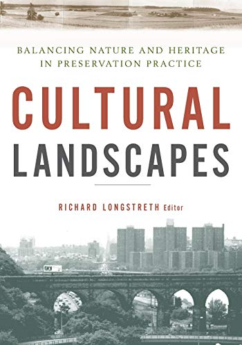9780816650996: Cultural Landscapes: Balancing Nature and Heritage in Preservation Practice