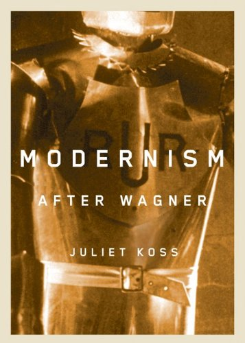 9780816651597: Modernism after Wagner