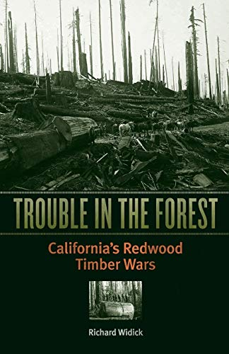 9780816653256: Trouble in the Forest: California's Redwood Timber Wars
