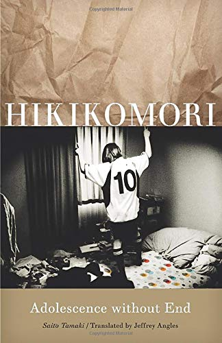 9780816654598: Hikikomori: Adolescence without End