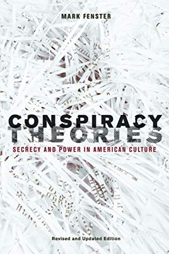 9780816654949: Conspiracy Theories: Secrecy and Power in American Culture
