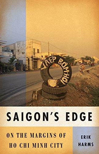 Saigon s Edge: On the Margins of Ho Chi Minh City (Hardback): Erik Harms