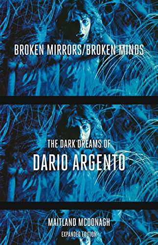 9780816656073: Broken Mirrors/Broken Minds: The Dark Dreams of Dario Argento
