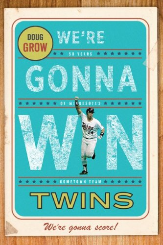 9780816656219: We're Gonna Win, Twins!