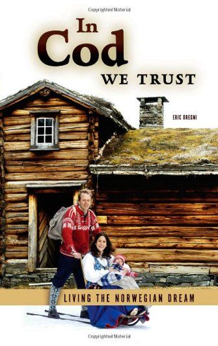 In Cod We Trust : Living the: Eric Dregni