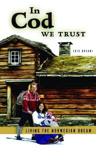 9780816656233: In Cod We Trust: Living the Norwegian Dream