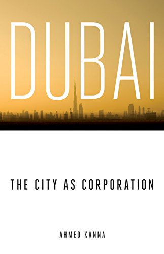 9780816656301: Dubai, the City as Corporation