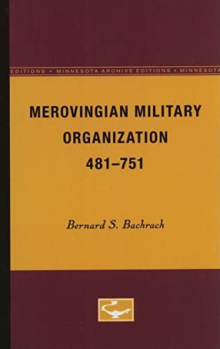 9780816657001: Merovingian Military Organization, 481-751 (Minnesota Archive Editions)