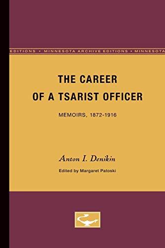 9780816657407: The Career of a Tsarist Officer: Memoirs, 1872-1916