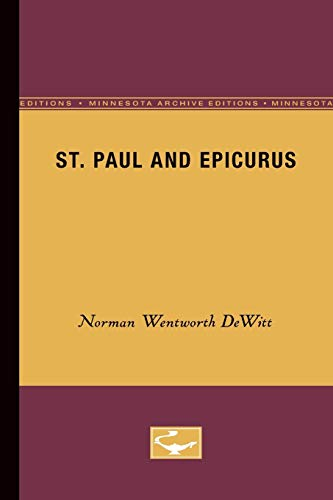 St. Paul and Epicurus (Minnesota Archive Editions): DeWitt, Norman Wentworth