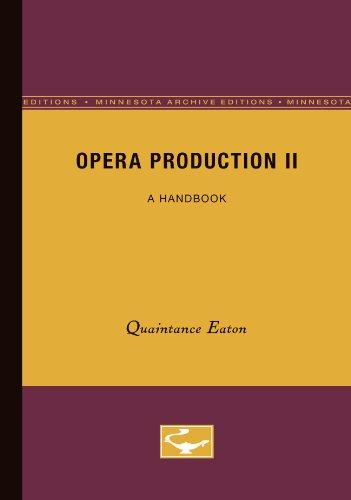9780816657544: Opera Production II: A Handbook