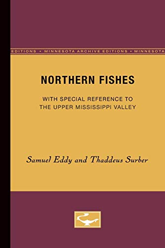 9780816657551: Northern Fishes: With special reference to the upper Mississippi valley (Minnesota Archive Editions)