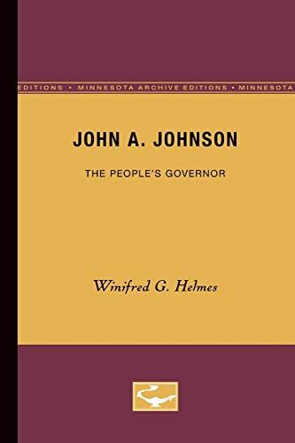 John A. Johnson (Minnesota Archive Editions): Helmes, Winifred G.